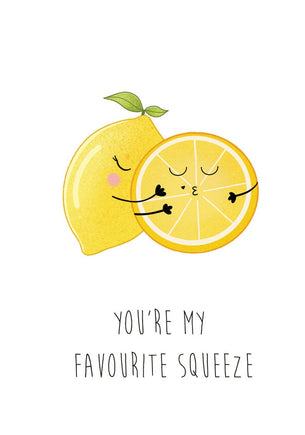 You're My Favourite Squeeze