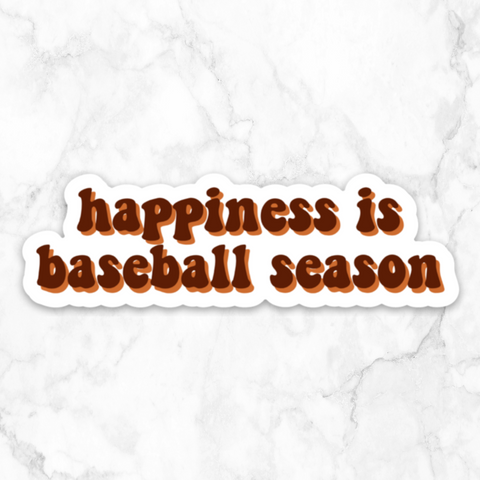happiness is baseball season | vinyl sticker