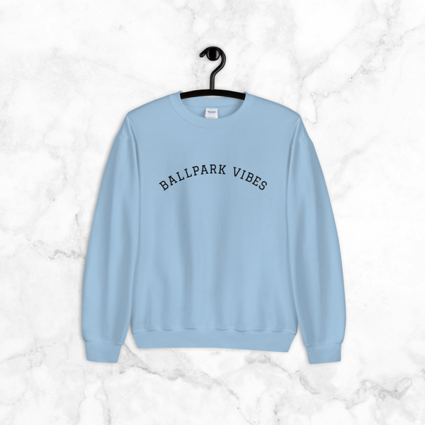 Ballpark Vibes | sweatshirt