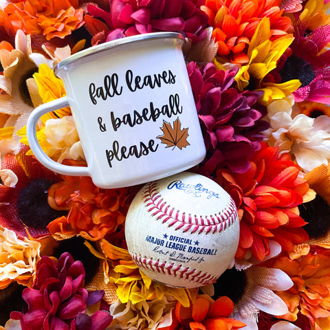 Fall Leaves and Baseball Please | campfire mug