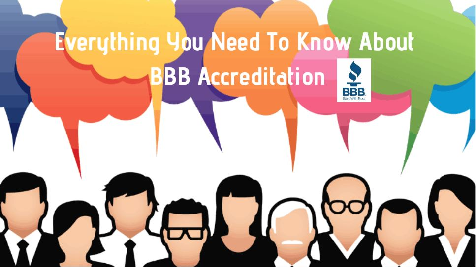 Everything You Need To Know About BBB Accreditation