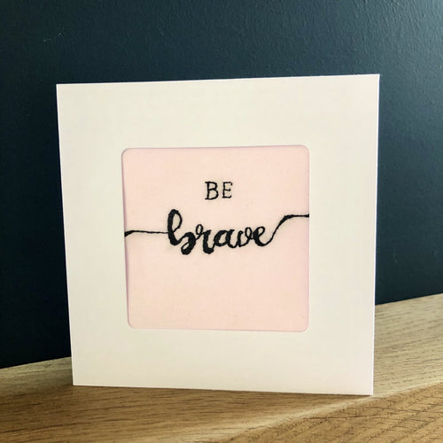 Be Brave New Job Card