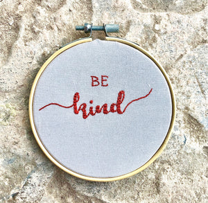Be Kind Embroidery Hoop