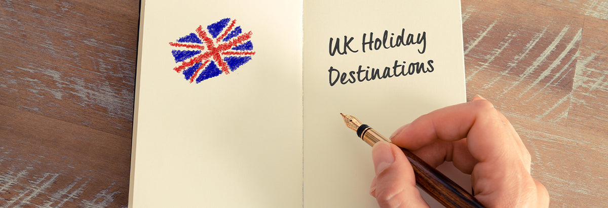 7 UK Destinations for Post-Lockdown Holidays