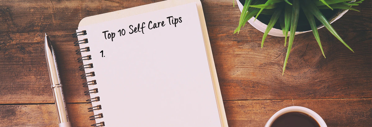 Top 10 Self Care Tips