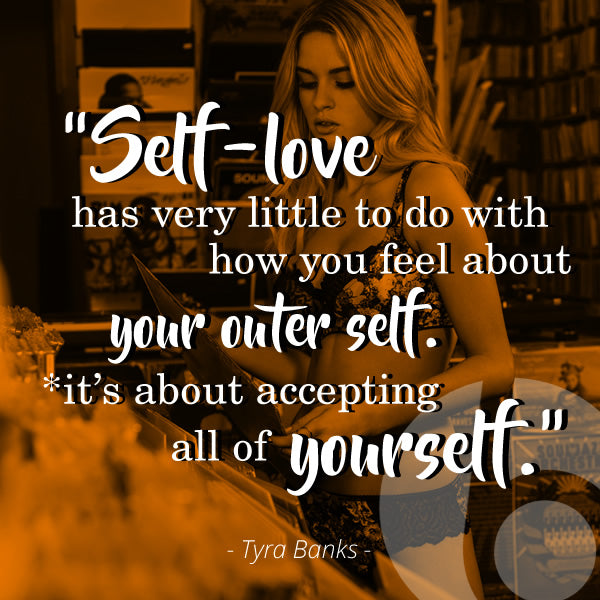 tyra banks self love