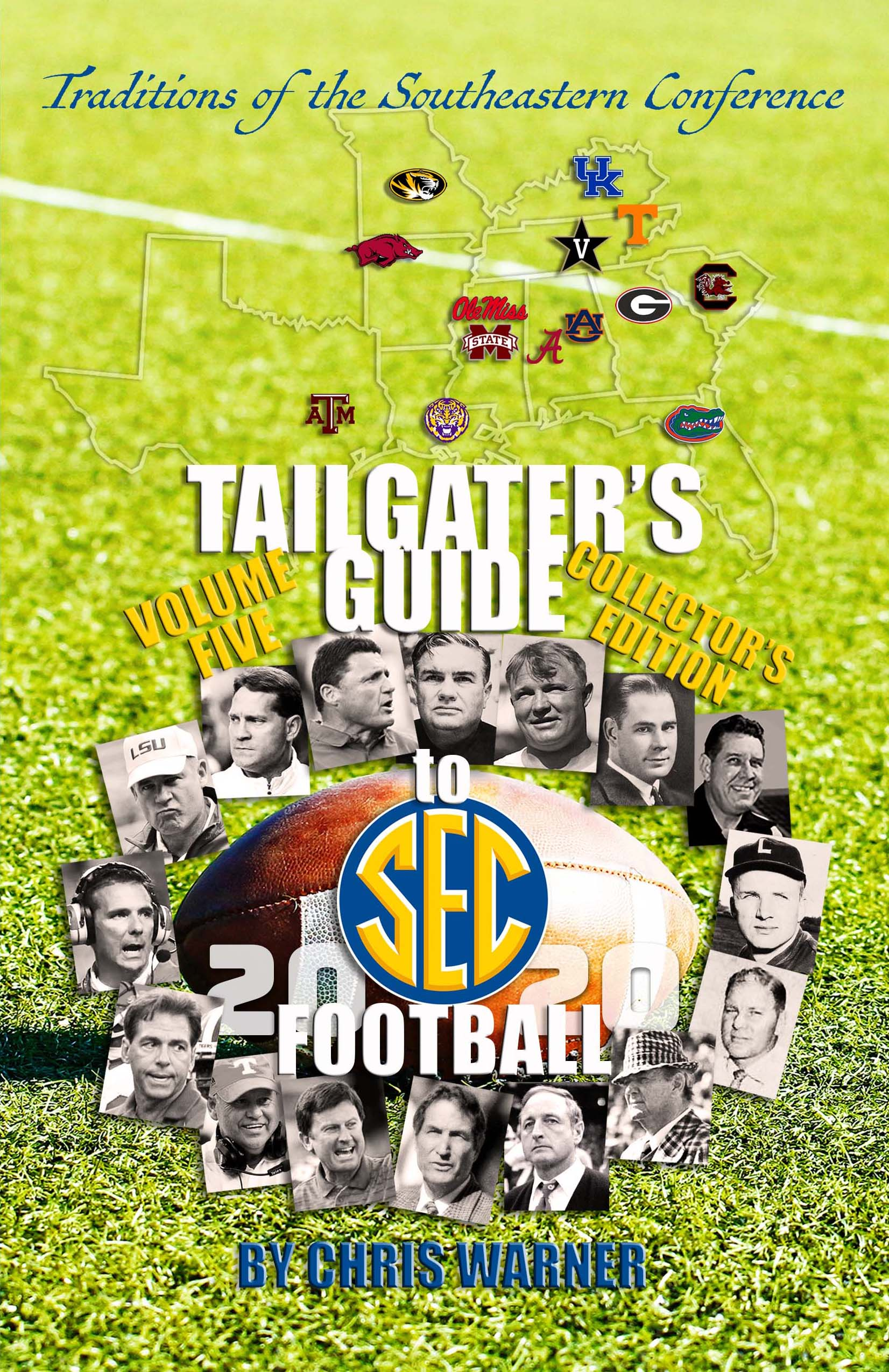 "Warner Releases Fifth Version of His Best-Selling Book: Tailgaters' Guide to SEC Football"" 2020"