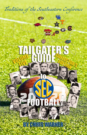 Warner Releases Fifth Version of His Best-Selling Book: Tailgaters' Guide to SEC Football