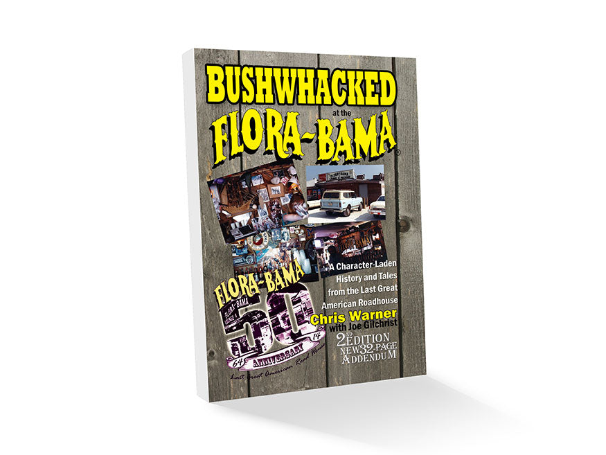 Bushwhacked at the Flora Bama