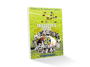 Tailgater's Guide to SEC Football Volume V