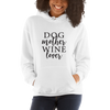 """Dog Mother, Wine Lover"" Hoodie"