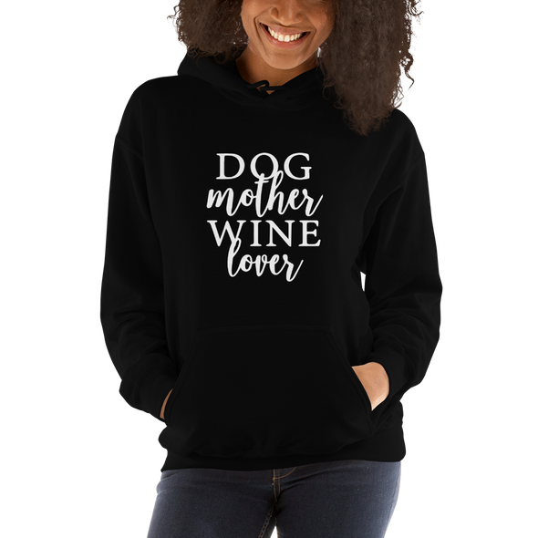 """Dog Mother, Wine Lover"" Hoodie (Black)"