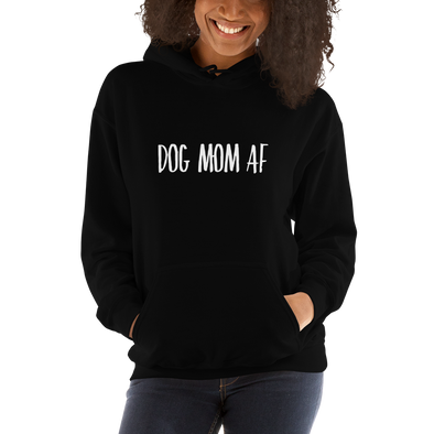 """Dog Mom AF"" Hoodie (Black)"