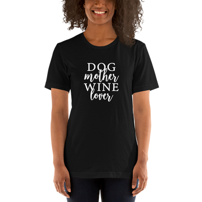 """Dog Mother Wine Lover"" T-Shirt (Black)"