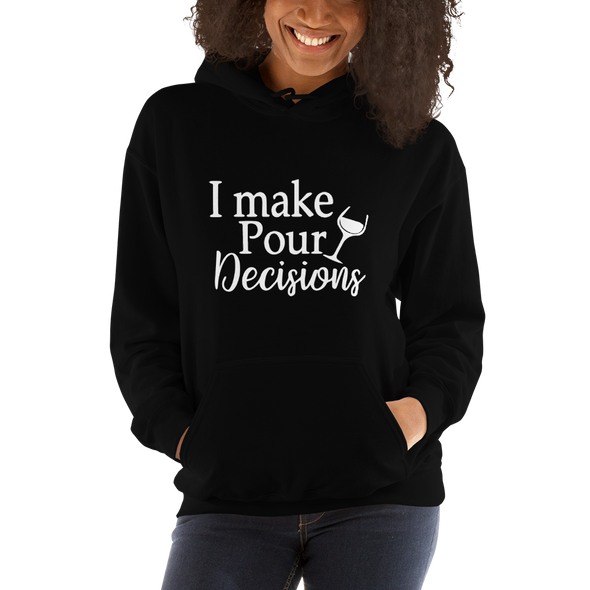 """I make Pour Decisions"" Hoodie (Black)"