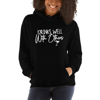 """Drinks Well With Others"" Hoodie (Black)"