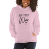 """But First, Wine"" Hoodie"