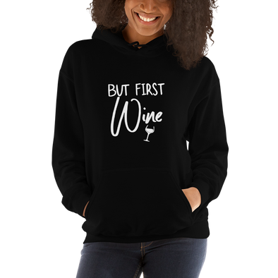"""But First, Wine"" Hoodie (Black)"
