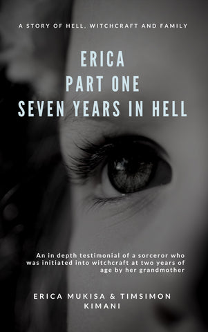 Erica Part One: Seven Years in Hell