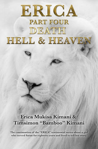Erica Part Four: Death, Hell & Heaven