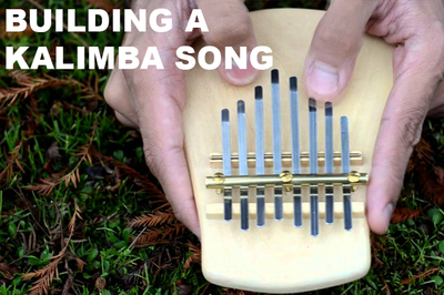 How to build a Kalimba Song