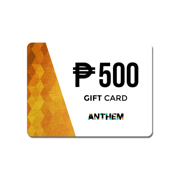 P500 Anthem E-Gift Card (For Online Use only) - ANTHEM