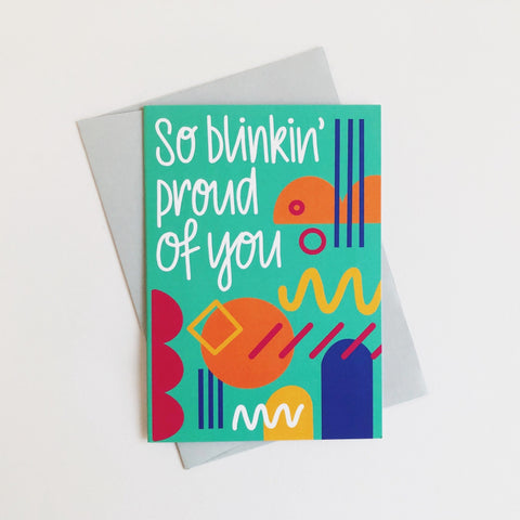 So Proud Greetings Card