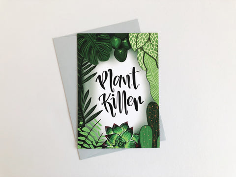Plant Killer Greetings Card