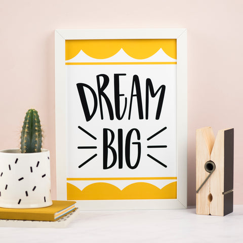 Dream Big Print - Nurture and Cheer