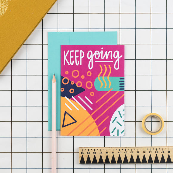 Keep Going Greetings Card - Nurture and Cheer