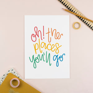 Oh! The Places You'll Go Print (Rainbow Brights) - Nurture and Cheer