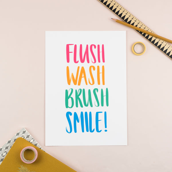 Brush, Floss, Wash, Flush, Smile! Colourful Bathroom Print - Nurture and Cheer