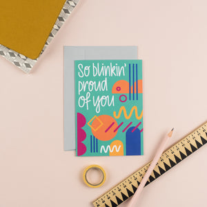 So Proud Greetings Card - Nurture and Cheer