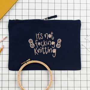 It's Not F***ing Knitting - Crochet Project Bag - Nurture and Cheer