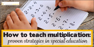 How to teach multiplication facts: proven strategies in special education
