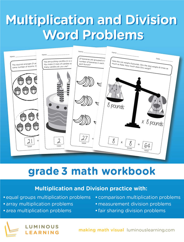Multiplication and Division Word Problems - Grade 3 Math Workbook: Making Math Visual