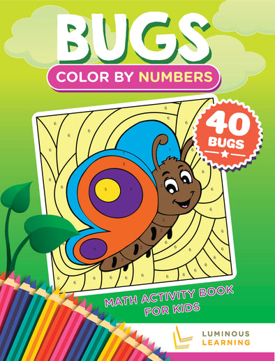 Color By Numbers - Bugs - Math Activity Book For Kids