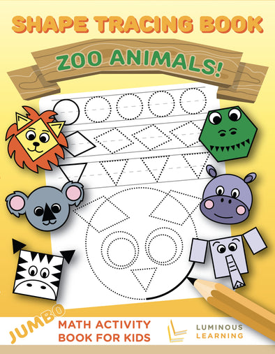 Shape Tracing Book: Zoo Animals! Jumbo Math Activity Book for Kids