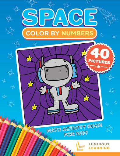 Color By Numbers - Space - Math Activity Book For Kids