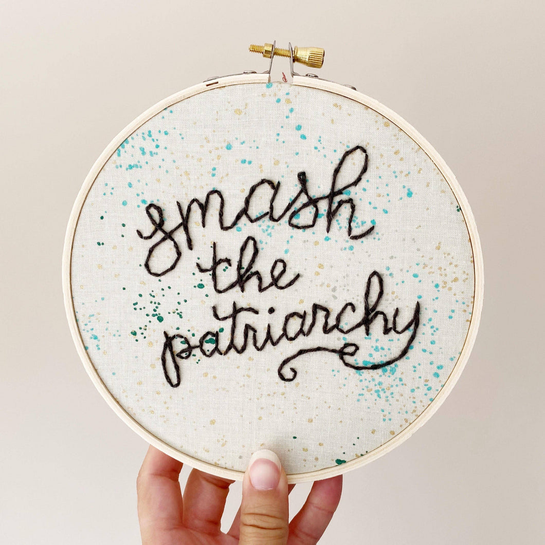 Smash the Patriarchy Embroidery Hoop Art