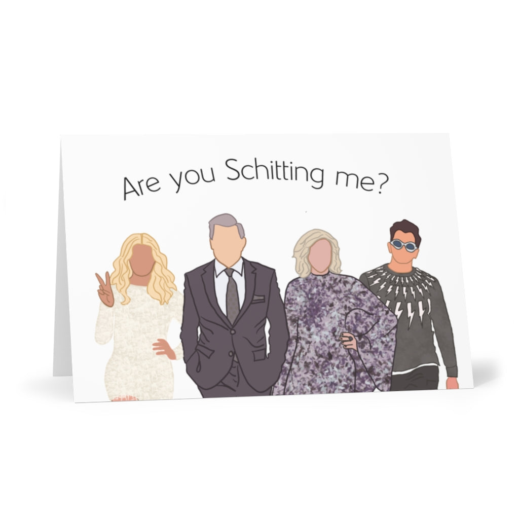 Are you Schitting me? Greeting Card (7 pcs)