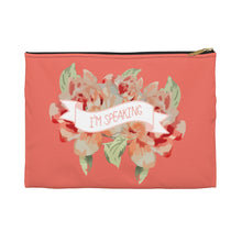 Load image into Gallery viewer, I'm Speaking Accessory Pouch