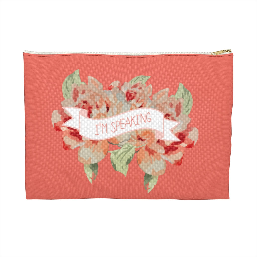 I'm Speaking Accessory Pouch