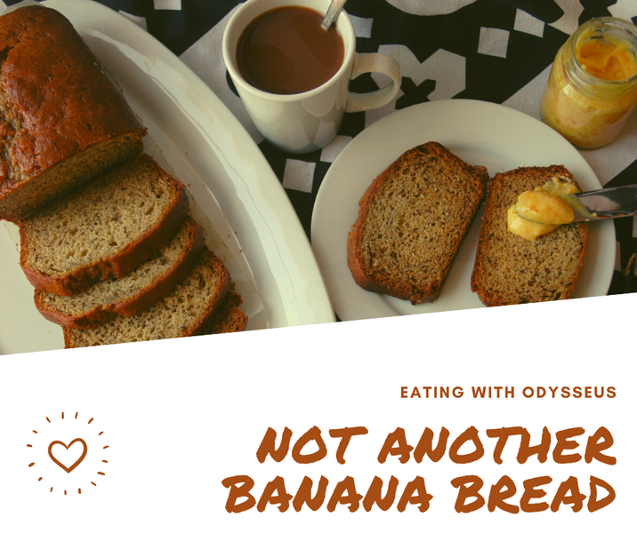 Not another Banana Bread