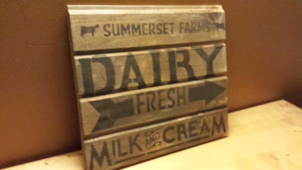 RUSTIC DAIRY SIGN