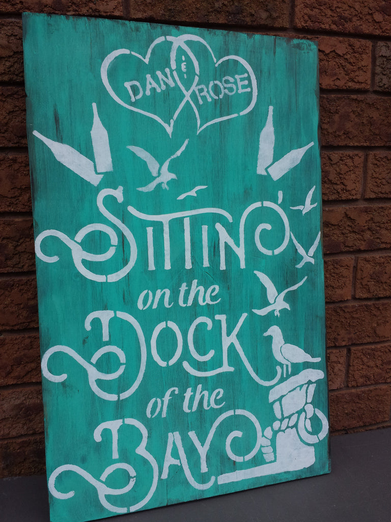DOCK OF THE BAY SIGN