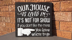 FAMILY HOUSE SIGN