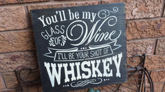 WINE/WHISKEY SIGN