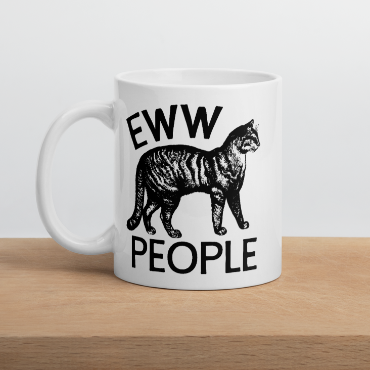 Eww People Mug - ONE HORSE THREADS