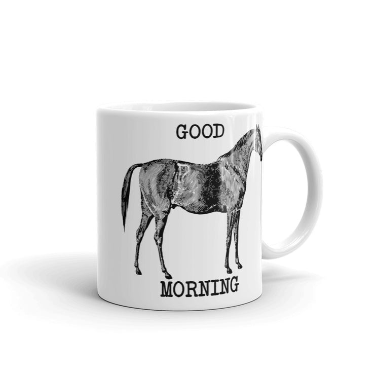 Good Morning Mug - ONE HORSE THREADS